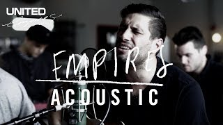 Empires acoustic -- Hillsong UNITED