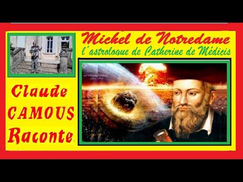 Michel de Notredame : «Claude Camous Raconte» Nostradamus, l'astrologue de Catherine de Médicis