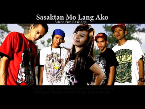 Sasaktan Mo Lang -  Asiano Family ( Breezy Music Phil. ) ( Beatsbyfoenineth 2015 )