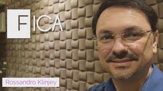 ROSSANDRO KLINJEY - FICA