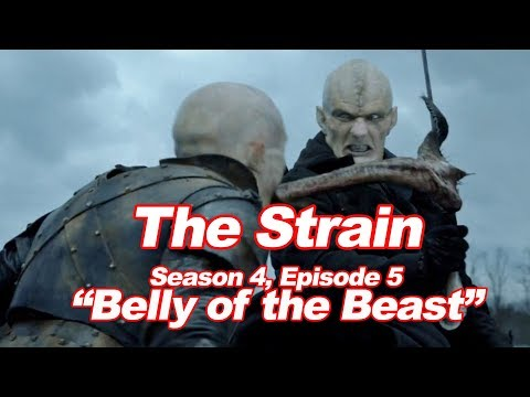 """The Strain: Season 4, Episode 5: """"Belly of the Beast"""""""