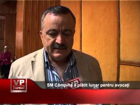 SM Câmpina a plătit lunar pentru avocaţi