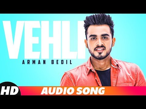 Vehli | Audio Song | Armaan Bedil | Latest Punjabi Song 2018 | Speed Records