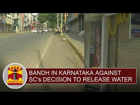 Cauvery-Issue--Bandh-in-Karnataka-against-SCs-Decision-to-release-water-Thanthi-TV