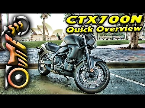 Honda CTX700N overview | outie555 | part 2 of 2