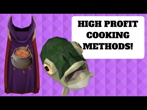 2018 Money Making Cooking Methods! Up To 3m+ Per Hour! FAST EXP! Runescape