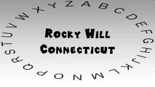 Rocky Hill (CT) United States  City pictures : How to Say or Pronounce USA Cities — Rocky Hill, Connecticut
