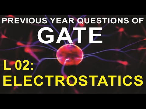 L 02 Electrostatics (EMFT) | GATE Previous Year Questions | Compete India Zone | CIZ