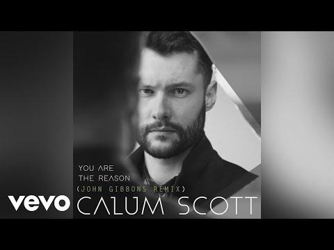 gratis download video - Calum-Scott--You-Are-The-Reason-John-Gibbons-RemixAudio