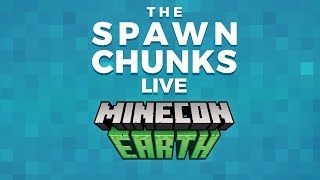 MINECON Earth 2018 Stream w/Commentary! •︎ The Spawn Chunks Podcast