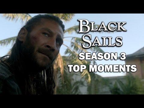 Black Sails Season 3 Top Moments