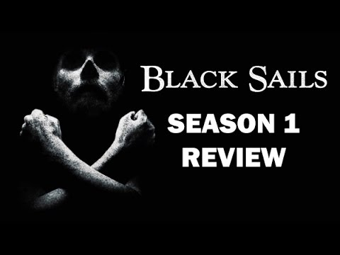 Black Sails Season 1 Review