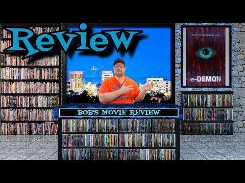 E-Demon Review (2018) - Drama - Horror - Thriller