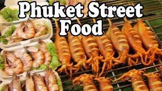 Phuket Thailand  City pictures : Phuket Street Food 2016: Thai Street Food at Phuket Markets. Phuket Thailand Street Food Guide