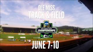 Ole Miss Outdoor Track & Field: Tracktown Bound (2017)