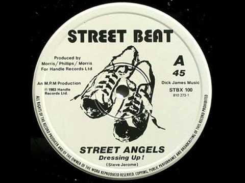Street Angels - Dressing Up