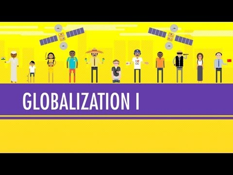 globalization - Look at Crash Course poster #2: http://www.dftba.com/crashcourse In which John Green teaches you about globalization, a subject so epic, so, um, global, it r...