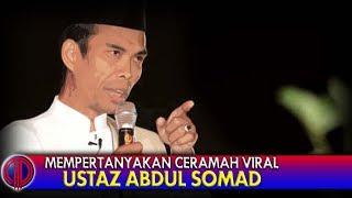 Video Mempertanyakan Ceramah Viral Ustaz Abdul Somad MP3, 3GP, MP4, WEBM, AVI, FLV Agustus 2019
