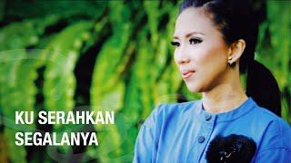 Sari Simorangkir - Kuserahkan Segalanya (Official Music Video)