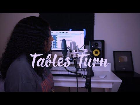 Sydney Renae - Tables Turn + [ Lyrics ]