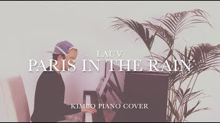 Video Lauv - Paris In The Rain (Piano Cover) [+Sheets] MP3, 3GP, MP4, WEBM, AVI, FLV Juni 2018