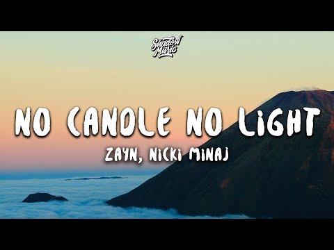 ZAYN - No Candle No Light (Lyrics) ft. Nicki Minaj - Thời lượng: 3 phút, 14 giây.