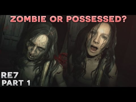 LET'S PLAY RESIDENT EVIL 7 - Part 1 - WHO'S YOUR DADDY!?