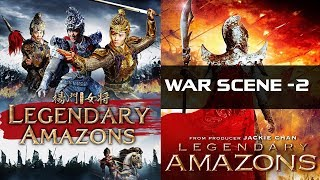 Legendary Amazons 2011 War Scene - 2  | Jackie Chan | Action-Adventure Film | IOF