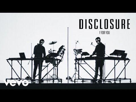 Disclosure – F For You