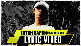 ANJAR OX'S - Entah Kapan [New Version] ( Lyric Video )