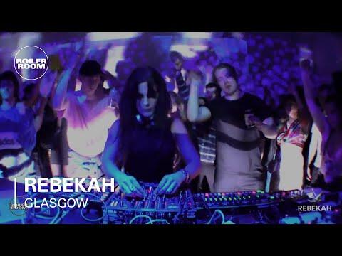 Rebekah Boiler Room Glasgow DJ Set