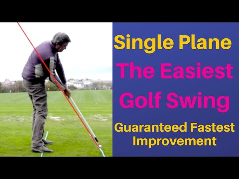 One Plane, Single plane golf swing meet = Easiest most simple golf swing.