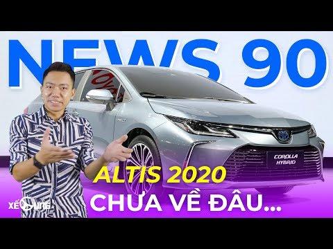 Toyota Altis 2020 khi nào về Việt Nam? Toyota Altis đời mới giá bán bao nhiêu và có gì hot? @ vcloz.com