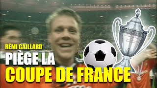 Gaillard France  city pictures gallery : REMI GAILLARD PRANKS FINAL CUP