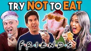 Video Try Not To Eat Challenge - F.R.I.E.N.D.S Food | People Vs. Food MP3, 3GP, MP4, WEBM, AVI, FLV Agustus 2019