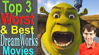 Video Top 3 Worst & Best Dreamworks Movies MP3, 3GP, MP4, WEBM, AVI, FLV Juli 2018