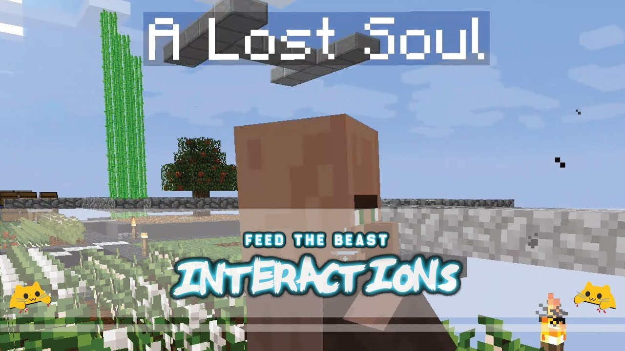 FTB Interactions - 03 - TOO HOT TO HANDLE