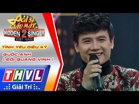 THVL | Ca sĩ giấu mặt 2016 - Tập 17[4] | Bán kết 3: Tình yêu diệu kỳ - Quốc Anh (Đội Quang Vinh)