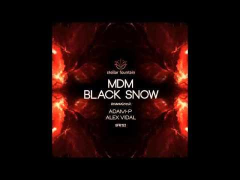 MdM - Black Snow (Alex Vidal Remix)