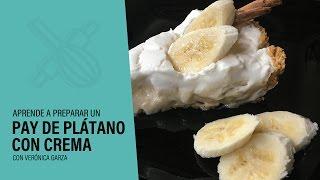 Hoy te enseño a preparar un delicioso Pay De Plátano Con Crema. *************************************** DESCARGAR RECETA https://goo.gl/5lby53 **************...