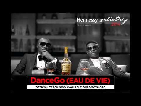 2face Idibia x Wizkid - Dance Go (Eau De Vie) OFFICIAL AUDIO 2014
