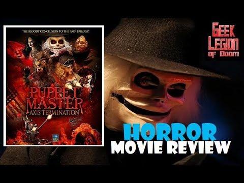 PUPPET MASTER : AXIS TERMINATION ( 2017 Paul Logan ) Horror B-Movie Review