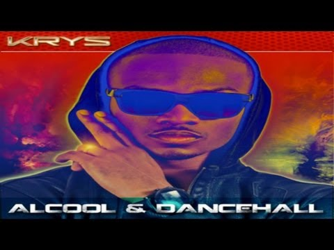 Krys - Alcool & Dancehall - clip officiel