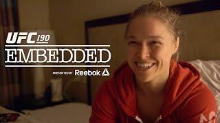 UFC 190 Embedded: Vlog Series – Episode 2