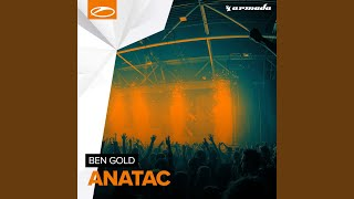 Provided to YouTube by Armada Anatac · Ben Gold Anatac ℗ Armada Music B.V. Released on: 2016-11-11 Artist: Ben Gold Auto-generated by YouTube.