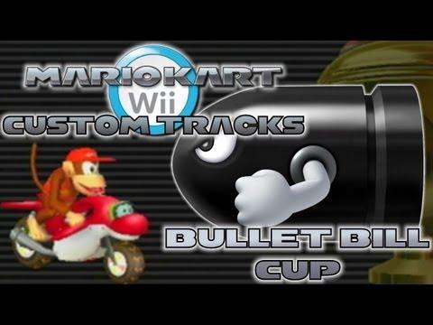 Mario Kart Wii - Custom Tracks | Bullet Bill Cup