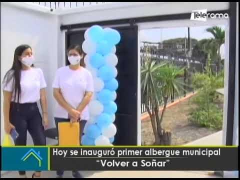 Hoy se inauguró primer albergue municipal Volver a Soñar
