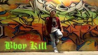 Bboy Kill 2015 | So Far |