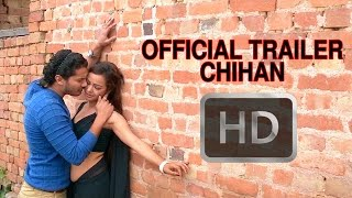 CHIHAN Nepali Movie Official Trailer