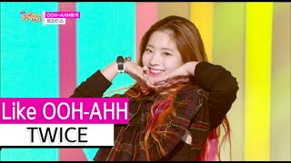 [HOT] TWICE - Like OOH-AHH, 트와이스 - OOH-AHH하게, Show Music core 20151107